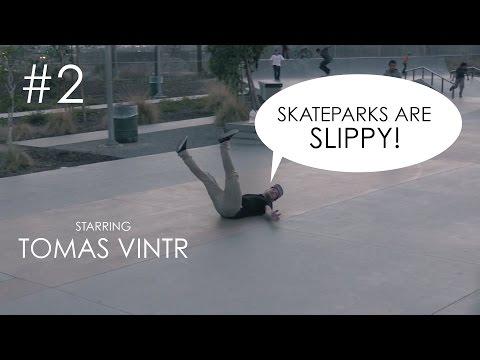 Skateparks are slippy #2 - Tomas Vintr