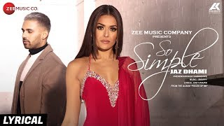 So Simple Lyrical | Jaz Dhami | Bambi Bains | Snappy | Rav Hanjra