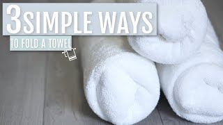 3 Simple Ways to Fold a Bath Towel | Rescue My Space