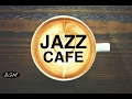 Jazz Instrumental Music - Cafe Music - Background Music For Study,Work,Relax