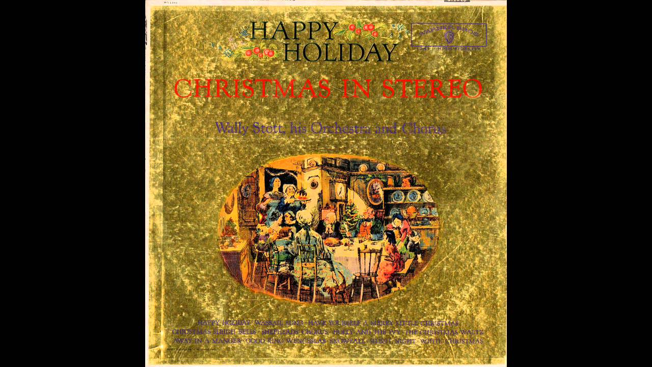 Wally Stott & His Orchestra Wally Stott His Orchestra and Chorus Happy Holiday - Christmas In Stereo