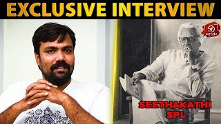 "Seethakaathi – ""முதல் பத்து நிமிசத்துல படம்…"" | Exclusive Interview With Balaji Tharaneetharan"