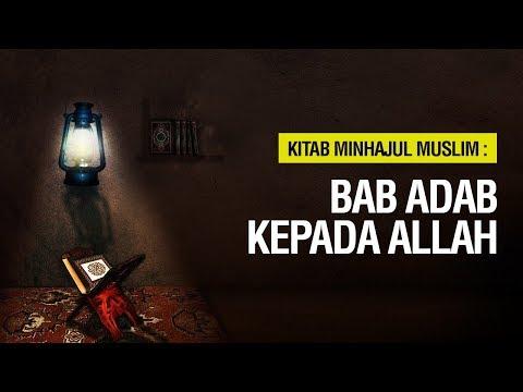 Kajian Batulicin: Bab Adab Kepada Allah - Ustadz Khairullah Anwar Luthfi