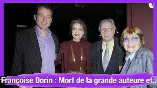 Françoise Dorin : Mort de la grande auteure et comédienne, compagne de Jean Piat