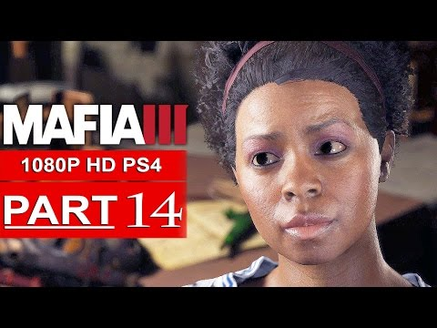 MAFIA 3 Gameplay Walkthrough Part 14 [1080p HD PS4] - No Commentary