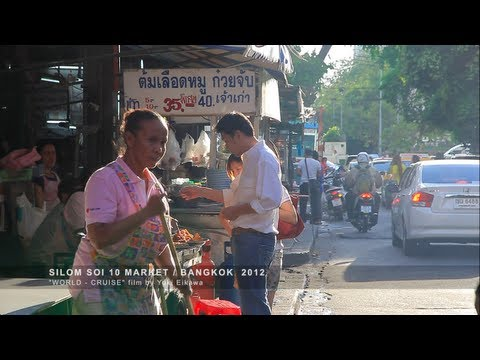 SILOM SOI 10, Market / BANGKOK 2012 - Thaiföld, piac