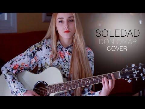 Soledad- Don Omar (cover By Xandra Garsem) video