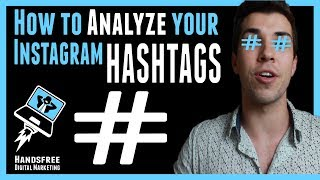 HASHTAGS THAT GET RESULTS - Analyzing Instagram hashtags for followers |HandsfreeDM| Dustin Norris |
