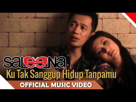 Saleena Band - Kuta Sahita (Ku Tak Sanggup Hidup Tanpamu) - Official Music Video NAGASWARA