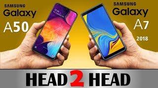 SAMSUNG Galaxy A50 VS SAMSUNG GALAXY A7 2018