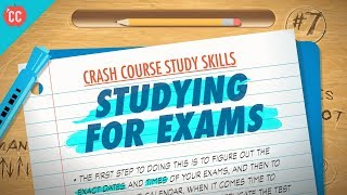 Studying for Exams: Crash Course Study Skills #7