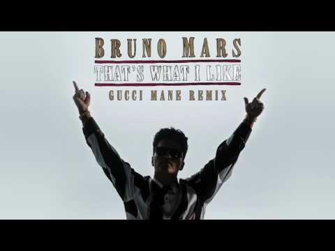 Bruno Mars - Thats What I Like Gucci Mane Remix.mp3