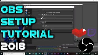 BEST OBS SETTINGS 2018! How to Setup OBS For BEGINNERS! OBS Settings for Low and High End Computers!