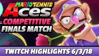 The MOST COMPETITIVE FINALS MATCH on Mario Tennis Aces [Twitch Highlights 6/3/18]