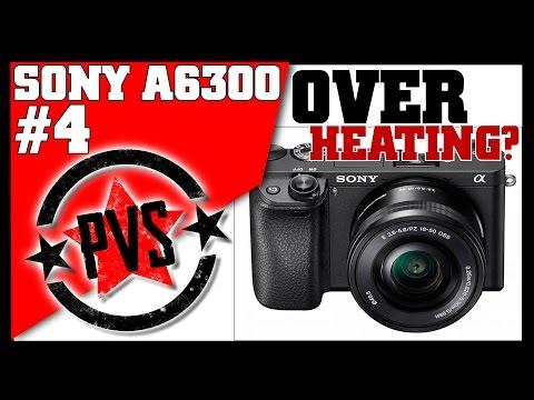 Sony A6300 - Does It Overheat in 4K??