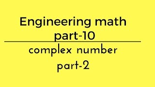 complex number-2 engineering maths part-10 for gate in hindi