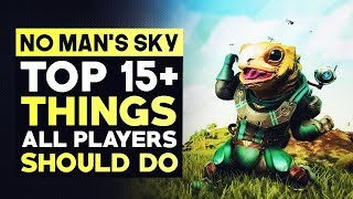 No Man's Sky Beyond - 15+ Things ALL PLAYERS Should Do | How To Play No Mans Sky