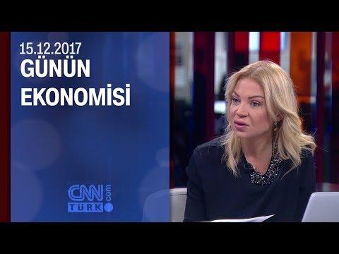 Günün Ekonomisi 15.12.2017 Cuma