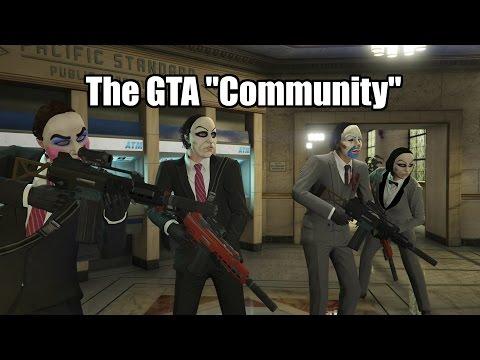 "The GTA ""Community"""