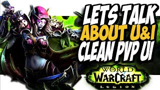 AWESOME UI FOR PVP IN PATCH 7.3!! World of Warcraft Legion 7.3