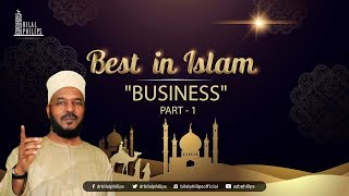 BUSINESS [Part 1] - Dr. Bilal Philips [HD]
