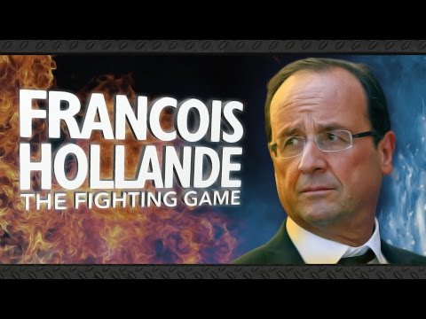 François Hollande: The Fighting Game