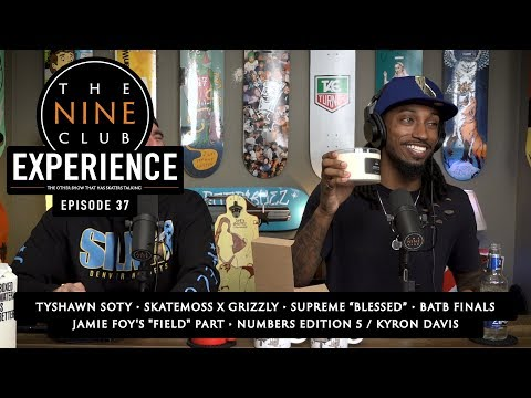 "Nine Club EXPERIENCE #37 - Tyshawn SOTY, Supreme ""Blessed"", BATB finals"
