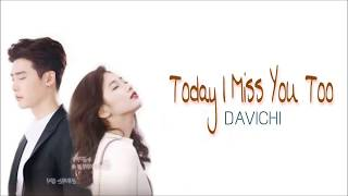 DAVICHI - Today I Miss You Too Lyrics - While You Were Sleeping OST Part.7