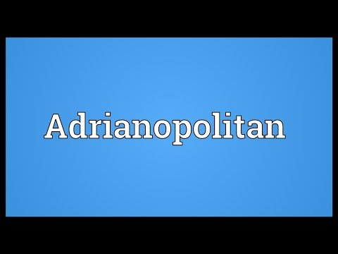 Header of Adrianopolitan