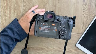 03. Canon R6 Quick Start Guide and Ultimate Setup Hacks