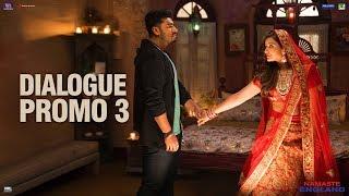 Namaste England   Dialogue Promo 3   Arjun Kapoor, Parineeti Chopra   Vipul Amrutlal Shah   Oct 18