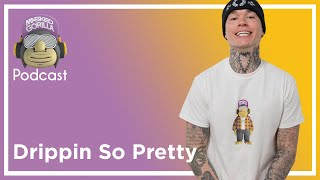 Drippin So Pretty Interview - Masked Gorilla Podcast