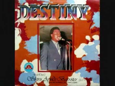 Dr.sikiru Ayinde Barrister - Destiny video
