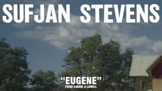 "Sufjan Stevens, ""Eugene"" (Official Audio)"