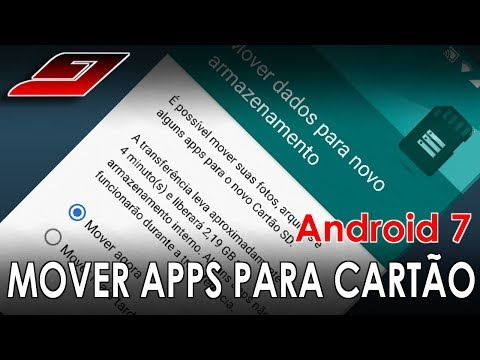Como mover APPs para o Cartão SD no Android 7   Guajenet