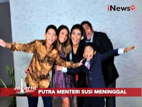 Putra Menteri Susi meninggal - Jakarta Today 18/01