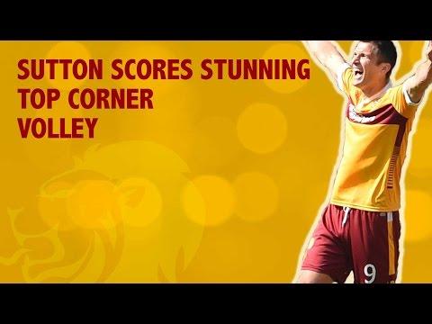 Sutton scores brilliant top-corner volley