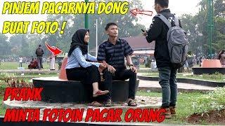 PINJEM PACAR ORANG BUAT FOTO | Prank Indonesia