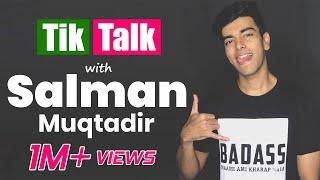 Tik Talk with Salman Muqtadir | Episode 35