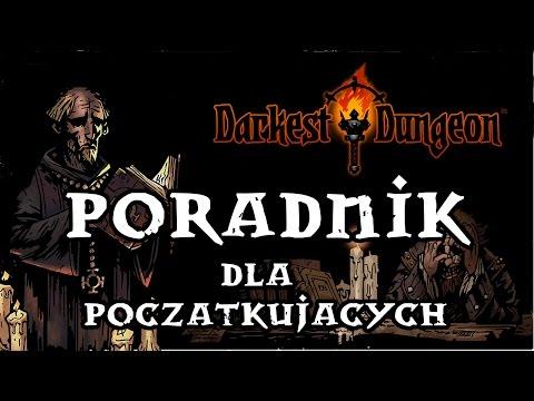 Darkest Dungeon Poradnik Pl - Poradnik Dla Początkujących (kilka Dobrych Porad Na Start)