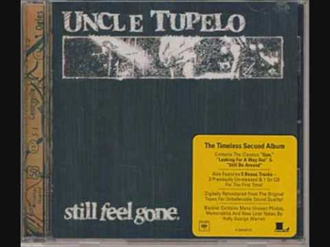 Uncle Tupelo - There Was A Time