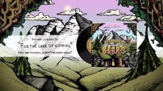ABANDONED BY BEARS - For The Sake Of Nothing (Audio)