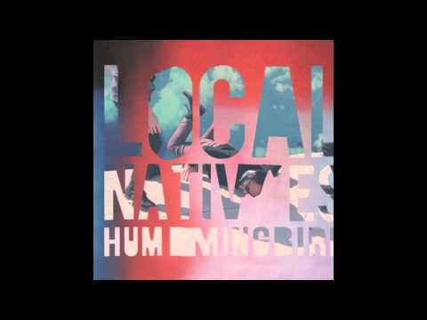 Local Natives - Mt Washington