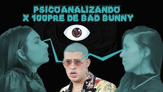 Psicoanalizamos el último disco de Bad Bunny X100PRE - CARO- | Psico Woman + Therapy Web