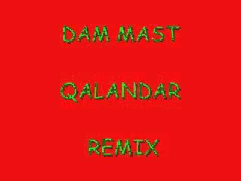 Dam Mast Qalandar Rare Remix