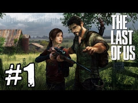 The Last of Us - Walkthrough Part 1 Single Player New Demo TRUE-HD QUALITY