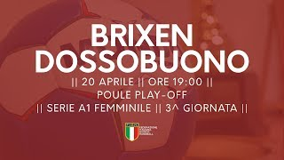 Serie A1F [3^ Play-Off ]: Brixen - Dossobuono 29-21