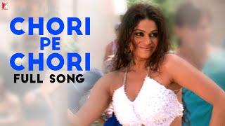 Chori Pe Chori - Full Song - Saathiya