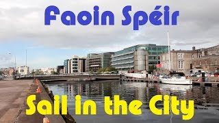 Ep.19: Faoin Spéir, Sail in the City.