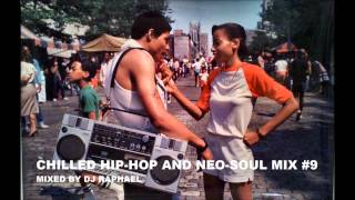 CHILLED HIP HOP AND NEO SOUL MIX #9